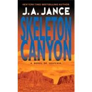 Skeleton Canyon by Jance, J. A., 9780380724338
