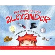 My Name Is Not Alexander at Biggerbooks.com