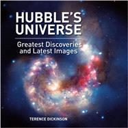 Hubble's Universe by Dickinson, Terence, 9781770854338