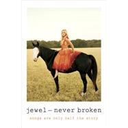 Never Broken by Jewel, 9780399174339