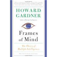 Frames of Mind by Gardner, Howard, 9780465024339