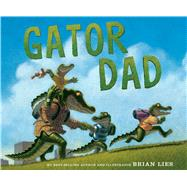 Gator Dad by Lies, Brian, 9780544534339