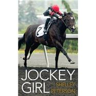 Jockey Girl by Peterson, Shelley, 9781459734340