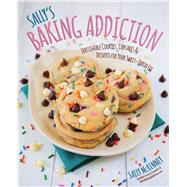 Sally's Baking Addiction by Mckenney, Sally, 9781937994341