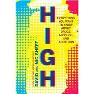 High by Sheff, David; Sheff, Nic, 9780544644342