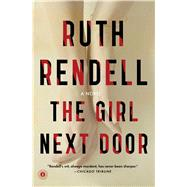 The Girl Next Door by Rendell, Ruth, 9781476784342