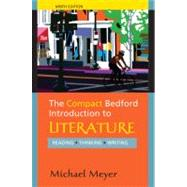 The Compact Bedford Introduction to Literature: Reading, Thinking, Writing by Meyer, Michael, 9780312594343