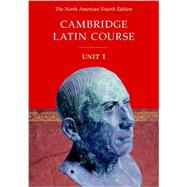 Cambridge Latin Course Unit 1 Student's Text North American edition by Corporate Author North American Cambridge Classics Project, 9780521004343