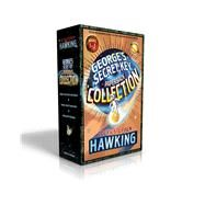 George's Secret Key Collection by Hawking, Stephen W.; Hawking, Lucy, 9781481484343