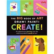 The Big Book of Art by Walter Foster Creative Team, 9781600584343