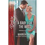 A Baby for the Boss by Child, Maureen, 9780373734344