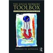 The Social WorkersÆ Toolbox: Sustainable Multimethod Social Work by de M÷nnink; Herman, 9781138934344