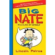 Big Nate : In a Class by Himself by Peirce, Lincoln, 9780061944345