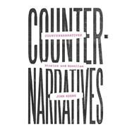 Counternarratives by Keene, John, 9780811224345