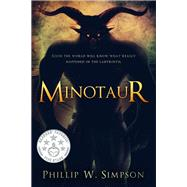 Minotaur by Simpson, Phillip W., 9781942664345
