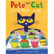 Pete the Cat and the Missing Cupcakes by Dean, James; Dean, James; Dean, Kimberly, 9780062304346