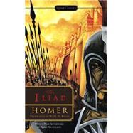 The Iliad by Homer; Rouse, W. H. D.; Schein, Seth L.; Nicholson, Adam (AFT), 9780451474346