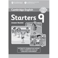 Cambridge English Young Learners 9 Starters Answer Booklet by Not Available (NA), 9781107464346