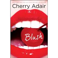 Blush by Adair, Cherry, 9781451684346