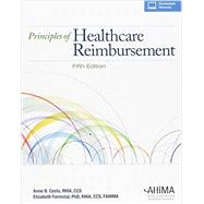 Principles of Healthcare Reimbursement by Anne B. Casto, RHIA, CCS, 9781584264347