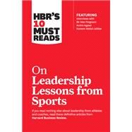 On Leadership Lessons from Sports by Harvard Business Review, 9781633694347