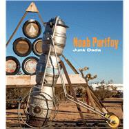 Noah Purifoy: Junk Dada by Sirmans, Franklin; Lipschutz, Yael; McKenna, Kristine (CON); Sims, Lowery Stokes (CON); Davis, Dale (CON), 9783791354347