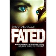 Fated by Alderson, Sarah, 9780857074348