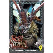 Monster Hunter Flash Hunter 9 by Hikami, Keiichi; Yamamoto, Shin, 9781421584348
