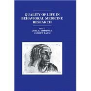 Quality of Life in Behavioral Medicine Research by Dimsdale,Joel E., 9781138984349