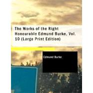 The Works of the Right Honourable Edmund Burke by Burke, Edmund, III, 9781426454349