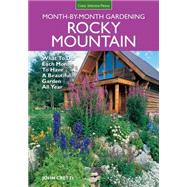 Rocky Mountain Month-by-month Gardening by Cretti, John, 9781591864349