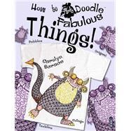Fabulous Things! by Scrace, Carolyn, 9781910184349
