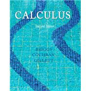 Calculus by Briggs, Bill L; Cochran, Lyle; Gillett, Bernard, 9780321954350