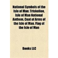 National Symbols of the Isle of Man by , 9781158434350