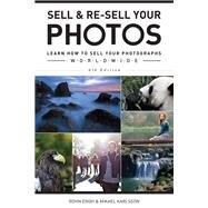 Sell & Re-sell Your Photos by Engh, Rohn; Karlsson, Mikael, 9781440344350