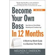 Become Your Own Boss in 12 Months by Emerson, Melinda F.; Critelli, Michael J., 9781440584350
