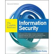 Information Security: The Complete Reference, Second Edition by Rhodes-Ousley, Mark, 9780071784351