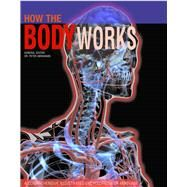 How the Body Works by Abrahams, Peter, 9781782744351