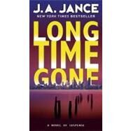 Long Time Gone by Jance J.A., 9780380724352