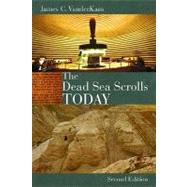 The Dead Sea Scrolls Today by VanderKam, James C., 9780802864352