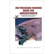 The Precision-Farming Guide for Agriculturists (FP404NC) by Ess, Daniel R , Morgan, Mark T, 9780866914352