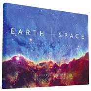 Earth and Space by Nye, Bill; Nataraj, Nirmala, 9781452134352