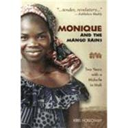 Monique and the Mango Rains by Holloway, Kris, 9781577664352