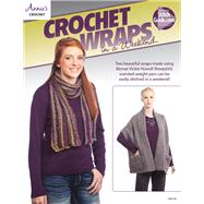 Crochet Wraps in a Weekend by Annie's, 9781590124352