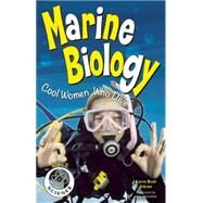 Marine Biology Cool Women Who Dive by Bush Gibson, Karen; Chandhok, Lena, 9781619304352