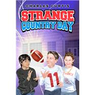 Strange Country Day by Curtis, Charles, 9781942664352
