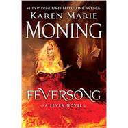 Feversong by MONING, KAREN MARIE, 9780425284353