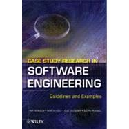 Case Study Research in Software Engineering : Guidelines and Examples