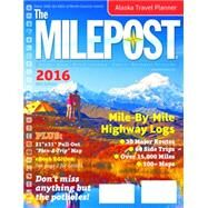 The Milepost 2016 by Valencia, Kris,, 9781892154354