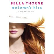 Autumn's Kiss by THORNE, BELLA, 9780385744355